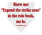 Expand the Strike Zone BS