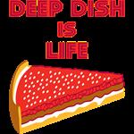 Deep Dish Pizza is LIFE!
