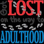 Adulthood Shirts