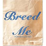 Breed Me
