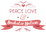Peace Love Bachelor Nation