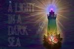A Light in a Dark Sea