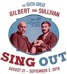 6th Great Gilbert & Sullivan Sing Out