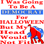 I Was Going To Be A Democrat
