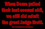 Rhyming Judge Brett K