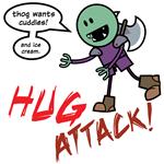 Thog: Hug Attack!