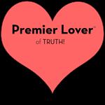 Premier Lover of TRUTH!