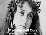 Madam Belle Cora