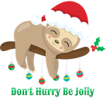 Don't Hurry Xmas Sloth