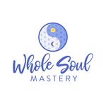 Whole Soul Mastery