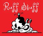<big><b>Ruff Stuff </b></big>