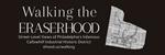 Walking the Eraserhood