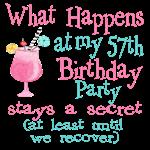 57th Birthday Party