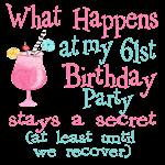 61st Birthday Party