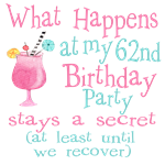 62nd Birthday Party