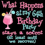 64th Birthday Party