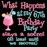 67th Birthday Party