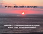 New Horizon for One Health