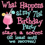 71st Birthday Party