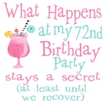 72nd Birthday Party