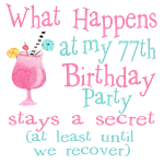 77th Birthday Party