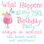79th Birthday Party