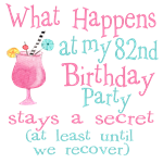 82nd Birthday Party