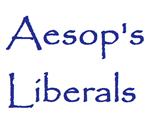 Aesop's Liiberals