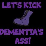 Let's Kick Dementia's Ass