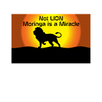 NOT LION MORINGA IS A MIRACLE