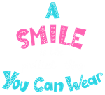 A Smile is the Prettiest Thing