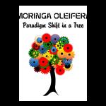 MORINGA OLEIFERA PARADIGM SHIFT IN A TREE