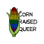 Corn Raised Queer