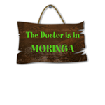 THE DOCTOR IS IN-MORINGA