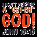 I Don't Worship a