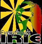 EVERYTHINGS IRIE