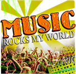 MUSIC ROCKS MY WORLD