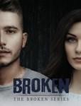 BROKEN Series