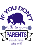 Talk to your parents
