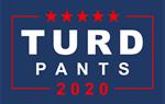 Turd Pants 2020