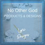 NO OTHER GOD
