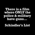 PRO GUN / Schindler's List