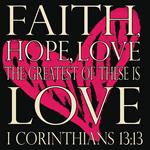Faith Hope Love 1 Corinthians 13:13