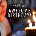 Have an Awesome Birthday