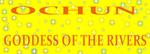 OCHUN GODDESS OF THE RIVERS STARS