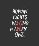 Human Rights Belong to Everyone