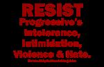 Progressives Hate and More