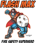 Flash Max Fire Safety Superhero