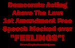 Feelings over Free Speech?