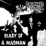 DONALD TRUMP ozzy cover parody DIARY OF A MADMAN